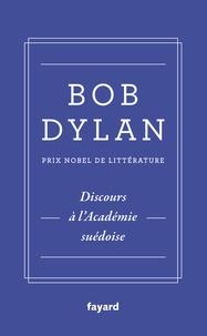 Bob Dylan - Discours à l'Académie suédoise.