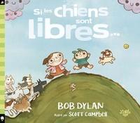 Bob Dylan - Si les chiens sont libres....