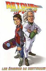 Bob Gale et John Barber - Retour vers le futur Tome 2 : Les énigmes du continuum.