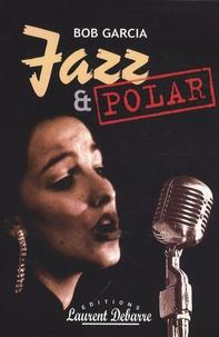 Bob Garcia - Jazz & Polar.