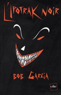 Bob Garcia - L'Ipotrak noir.