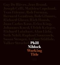 Bob Gilmore et Guy De Bièvre - Phill Niblock - Working Title. 2 DVD