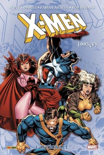 X-Men l'Intégrale  1993. Tome 5