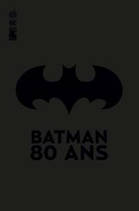 Bob Kane et Bill Finger - Detective Comics Tome 1000 : Batman 80 ans - 1939-2019.
