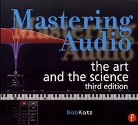 Bob Katz - Mastering Audio - The Art and the Science.