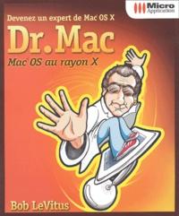 Dr. Mac. Devenez un expert de Mac OS X - Bob LeVitus   Showmesound.org