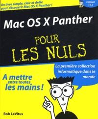 Bob LeVitus - Mac OS X Panther pour les nuls.
