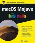 Bob LeVitus - MacOs Mojave pour les nuls.