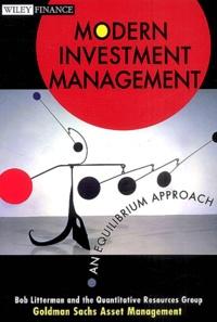 Bob Litterman - Modern investment management - An equilibrium approch.