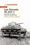 Bob Maloubier - Les secrets du Jour J - Opération Fortitude - Churchill mystifia Hitler.