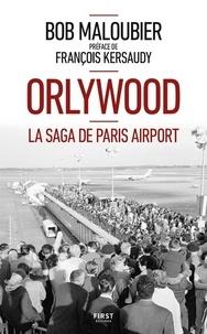 Bob Maloubier - Orlywood.