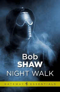 Bob Shaw - Night Walk.