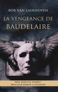 Bob Van Laerhoven - La vengeance de Baudelaire.