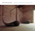 Bob Verschueren - Dialogues entre Nature et Architecture.