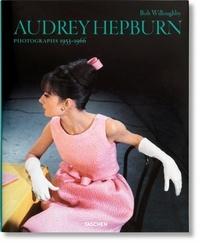 Bob Willoughby - Audrey Hepburn - Photographs 1953-1966.