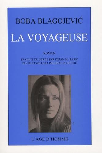 Boba Blagojevic - La voyageuse - Deux enfances.