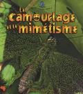 Bobbie Kalman - Le camouflage et le mimétisme.