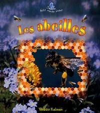 Bobbie Kalman - Les abeilles.