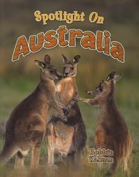 Bobbie Kalman - Spotlight on Australia.