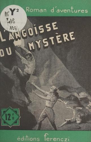 L'angoisse du mystère