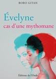 Bobo Gitan - Evelyne, cas d'une mythomane.