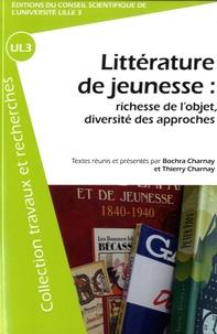 Bochra Charnay et Thierry Charnay - Littérature de jeunesse : richesse de l'objet, diversité des approches.