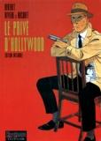 Bocquet et Patrick Rivière - Le privé d'Hollywood - L'intégrale.