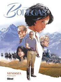 Corbeyran - Bodegas Mendoza - Tome 01 - Première partie.