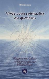 Bodhiyuga - Vivez votre spiritualité au quotidien.