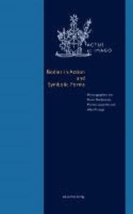 Bodies in Action and Symbolic Forms - Zwei Seiten der Verkörperungstheorie.