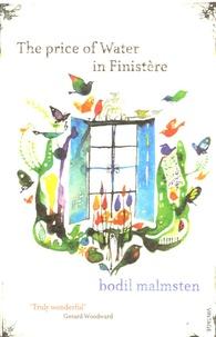 Bodil Malmsten - The Price of Water in Finistère.
