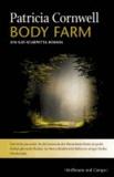 Body Farm - Ein Kay-Scarpetta-Roman.