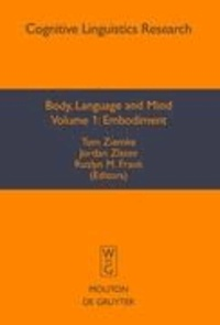 Body, Language and Mind I: Embodiment.