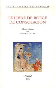 Boèce - Le Livre de Boece de Consolacion.