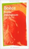 Boèce - TRAITES THEOLOGIQUES. - Edition bilingue.