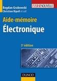 Bogdan Grabowski et Christian Ripoll - Aide-mémoire - Électronique - 5ème édition.