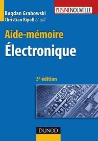 Bogdan Grabowski - Aide-mémoire - Électronique - 5ème édition.