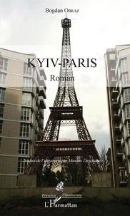 Bogdan Obraz - Kyiv-Paris.
