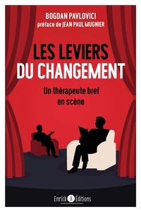 Bogdan Pavlovici - Les leviers du changement.