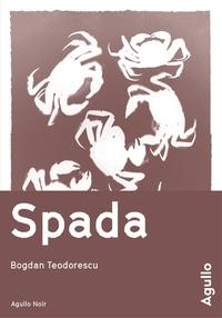 Bogdan Teodorescu - Spada.
