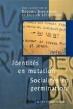 Bogumil Jewsiewicki et Jocelyn Létourneau - Identités en mutation - Socialité en germination.