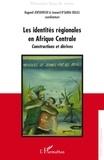 Bogumil Jewsiewicki et Léonard N'sandra Buleli - Les identités régionales en Afrique Centrale - Constructions et dérives.