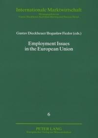 Boguslaw Fiedor et Gustav Dieckheuer - Employment Issues in the European Union.
