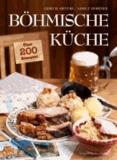 Böhmische Küche - Über 200 Rezepte!.