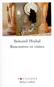 Bohumil Hrabal - Rencontres et visites.
