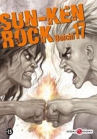 Boichi et Arnaud Delage - Sun-Ken Rock - Tome 17.