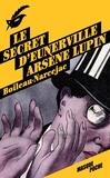 Boileau-Narcejac - Arsène Lupin  : Le secret d'Eunerville.