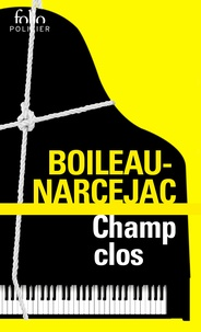 Boileau-Narcejac - Champ clos.
