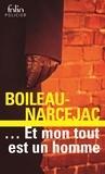 Boileau-Narcejac - Et mon tout est un homme.
