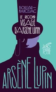 Boileau-Narcejac - Le second visage d'Arsène Lupin.
